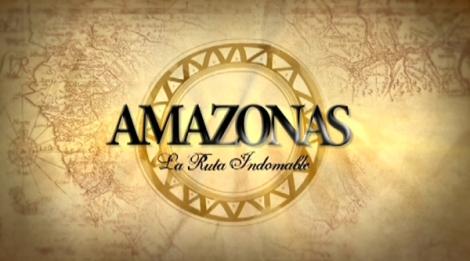 amazonas la ruta indomable