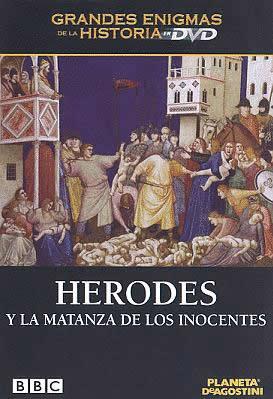 Herodes y la Matanza de los Inocentes